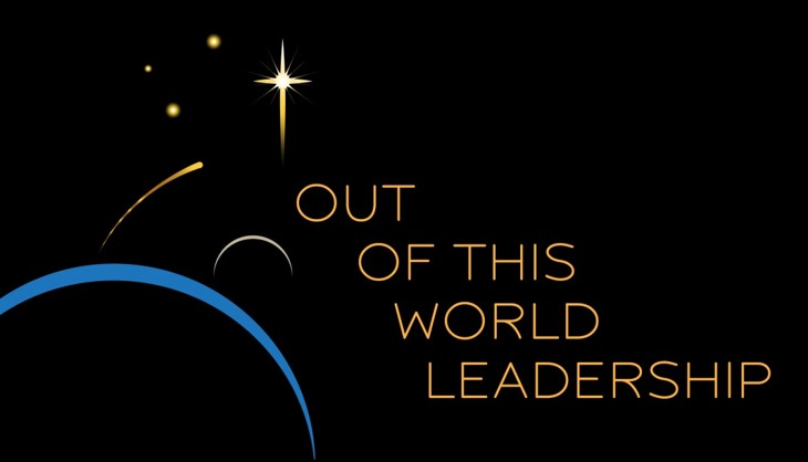 Out of This World Leadership - For Post (7-2016)